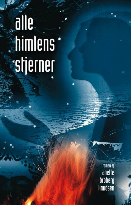 Alle himlens stjerner af Anette Broberg Knudsen