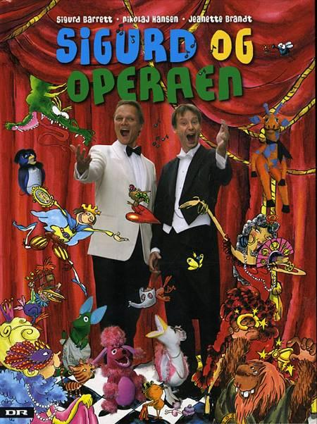 Sigurd og operaen af Sigurd Barrett, Nikolaj Hansen og N. Hansen