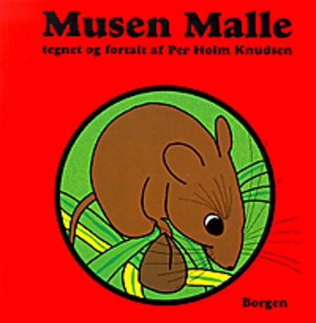 Musen Malle af Per Holm Knudsen