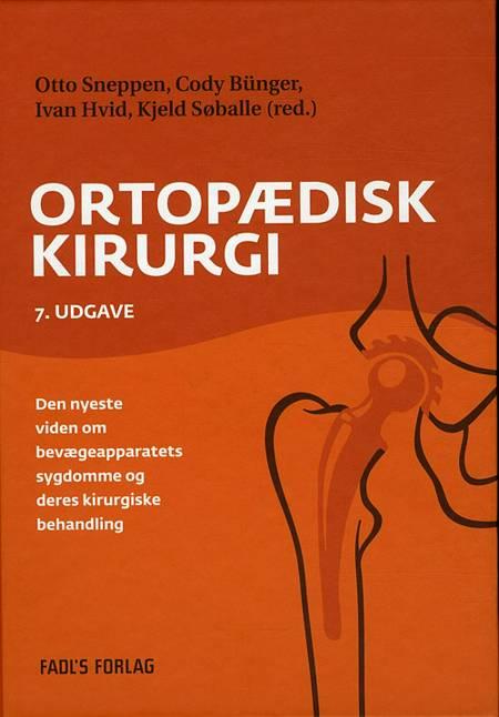 Ortopædisk kirurgi af Otto Sneppen, Cody Bünger og Ivan Hvid m.fl.