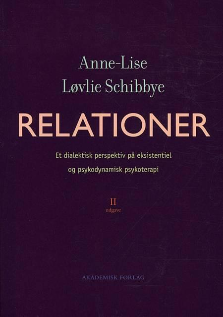 Relationer af Anne-Lise Løvlie Schibbye og Anne Lise Løvlie Schibbye