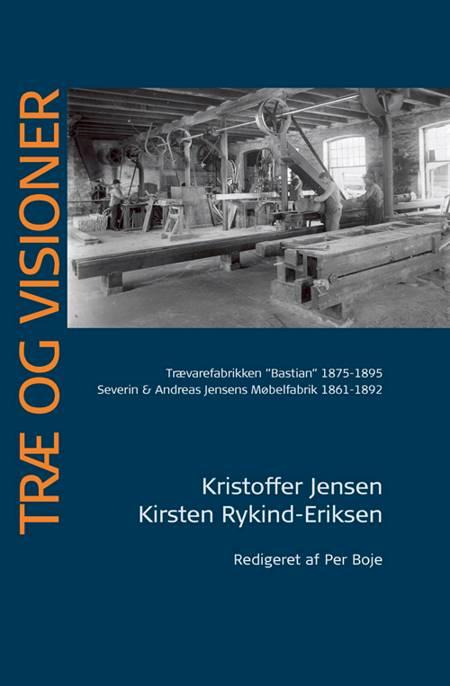Træ og visioner af Kristoffer Jensen og Kirsten Rykind-Eriksen