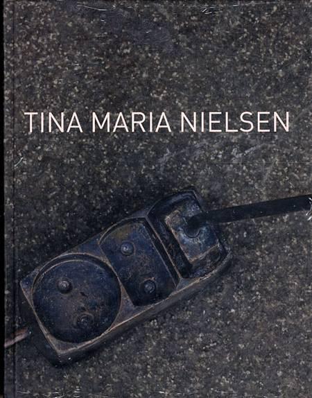 Tina Maria Nielsen af Thomas Boberg, Mai Misfeldt, Thorgej Sten Hansen og Tina Maria Nielsen m.fl.