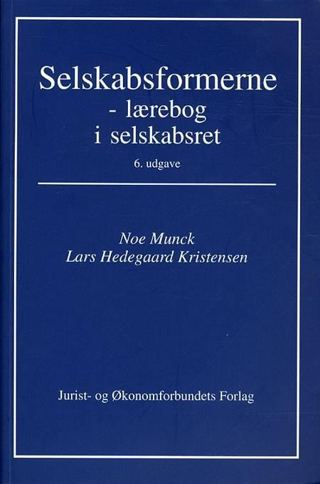 Selskabsformerne af Noe Munck, Jørgen Nørgaard og Lars Hedegaard Kristensen