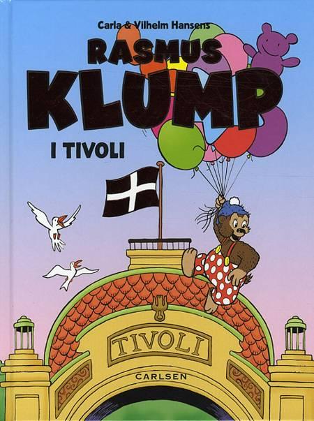Carla & Vilhelm Hansens Rasmus Klump i Tivoli af Per Sanderhage