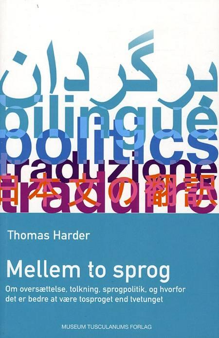 Mellem to sprog af Thomas Harder