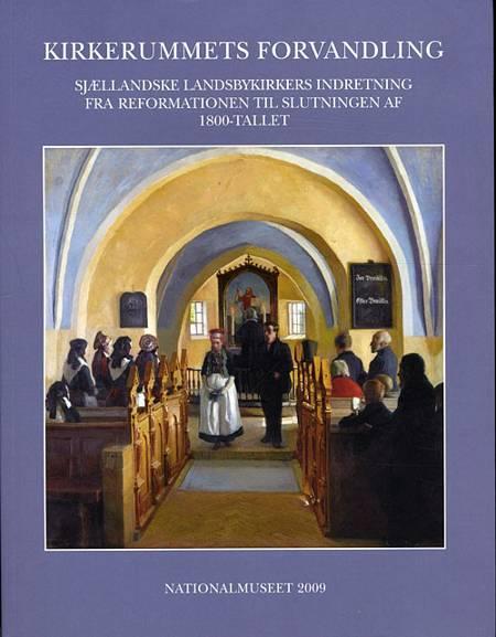 Kirkerummets forvandling af Marie-Louise Jørgensen