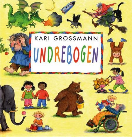 Undrebogen af Kari Grossmann
