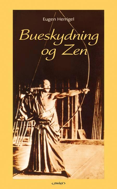 Bueskydning og Zen af Eugen Herrigel