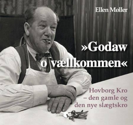 Godaw og vællkommen af Ellen Møller
