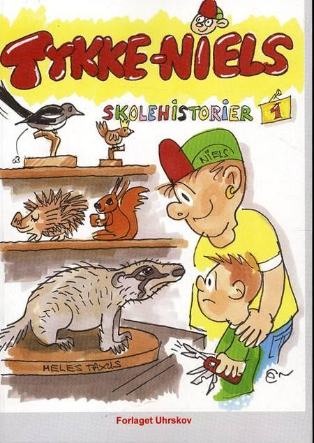 Tykke-Niels skolehistorier af Niels Levinsen