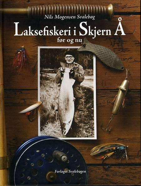 Laksefiskeri i Skjern Å før og nu af Nils Mogensen Svalebøg