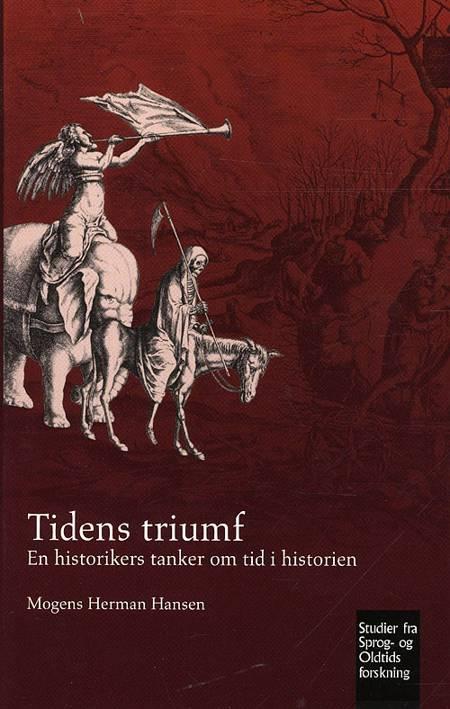 Tidens triumf af Mogens Herman Hansen