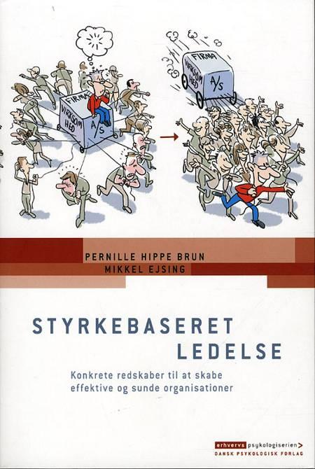 Styrkebaseret ledelse af Pernille Hippe Brun og Mikkel Ejsing