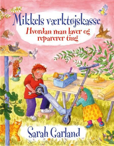 Mikkels værktøjskasse af Sarah Garland
