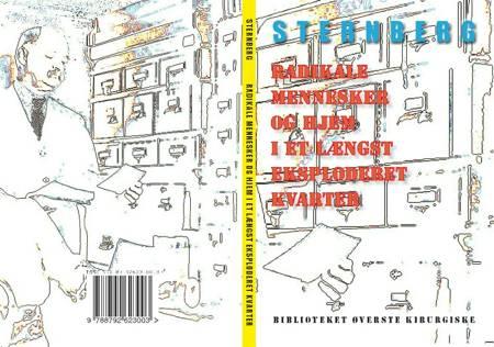 Radikale mennesker og hjem i et længst eksploderet kvarter af Sternberg