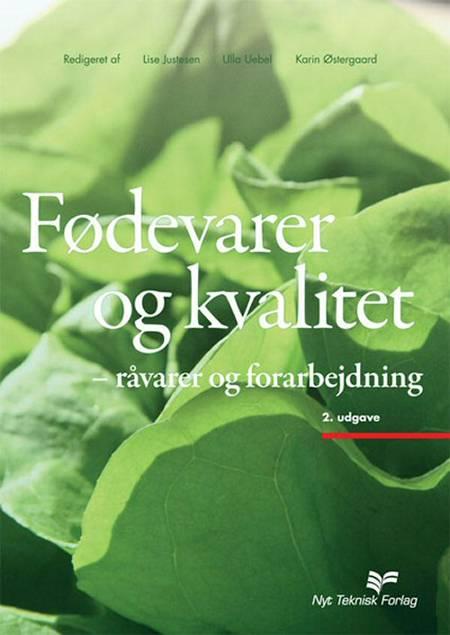 Fødevarer og Kvalitet af Karin Østergaard, Lise Justesen og Ulla Uebel