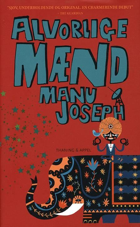 Alvorlige mænd af Manu Joseph