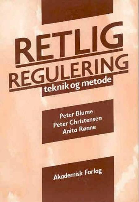 Retlig regulering af Peter Blume, Peter Christensen og Anita Rønne