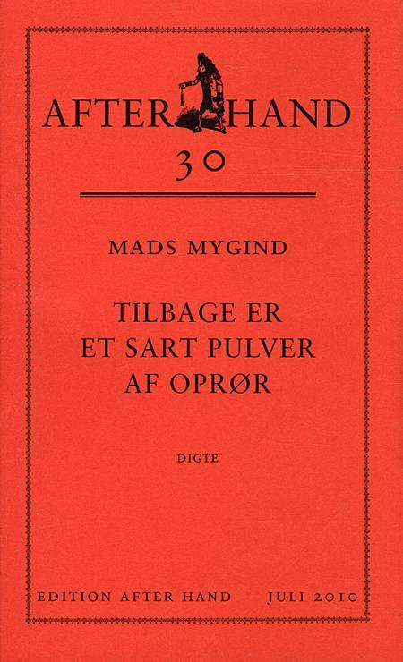 Tilbage er et sart pulver af oprør af Mads Mygind