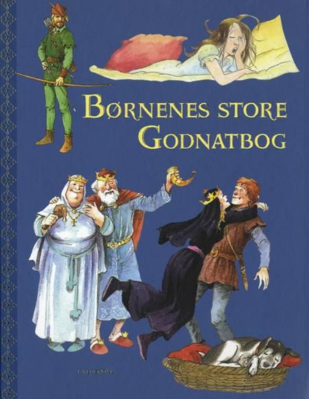 Børnenes store godnatbog af Bjarne Reuter, Robert Fisker og Svend Otto S. m.fl.