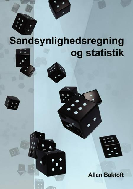 Sandsynlighedsregning og statistik af Allan Baktoft
