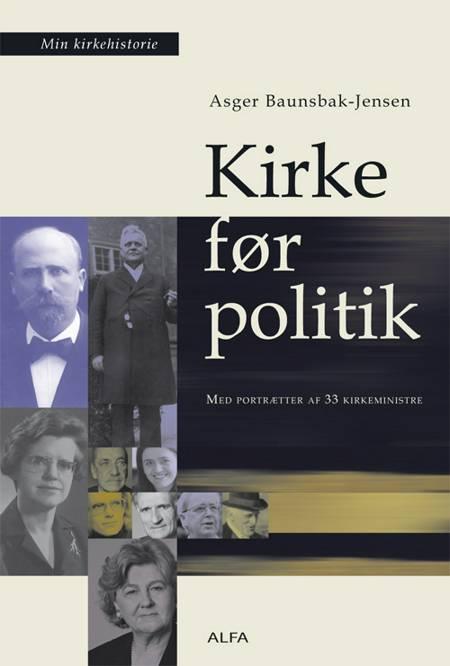 Kirke før politik af Asger Baunsbak-Jensen
