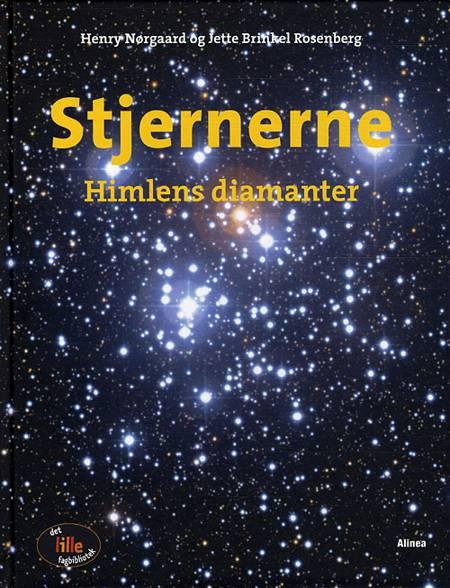 Stjernerne - himlens diamanter af Henry Nørgaard og Jette Brinkel Rosenberg