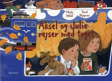Aksel og Julie rejser med toget af Mats Wahl