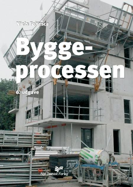 Byggeprocessen af Niels Fonseca og Ove Menne-Thomsen
