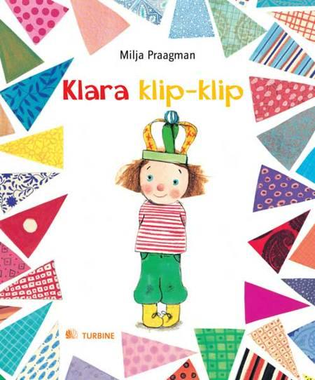 Klara klip-klip af Milja Praagman