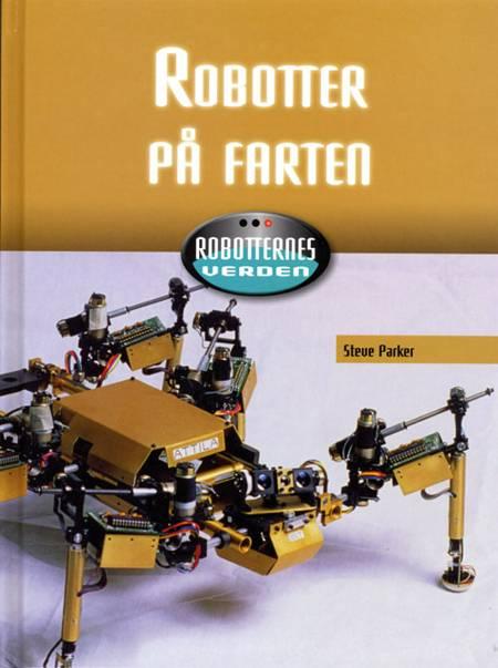 Robotter på farten af Steve Parker