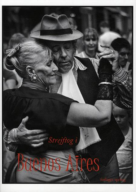 Strejftog i Buenos Aires af Martin Zerlang mfl.