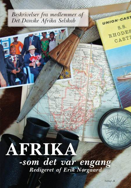 Afrika - som det var engang af Erik Nørgaard