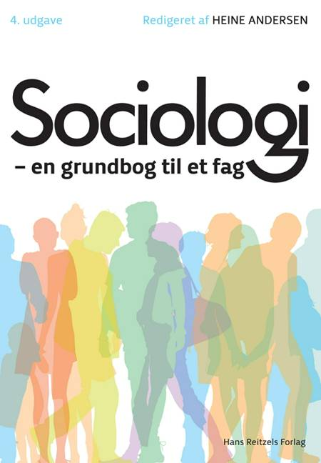 Sociologi af Erik Jørgen Hansen, Connie Carøe Christiansen, Anker Brink Lund, Bjørn E. Holstein og Annick Prieur m.fl.