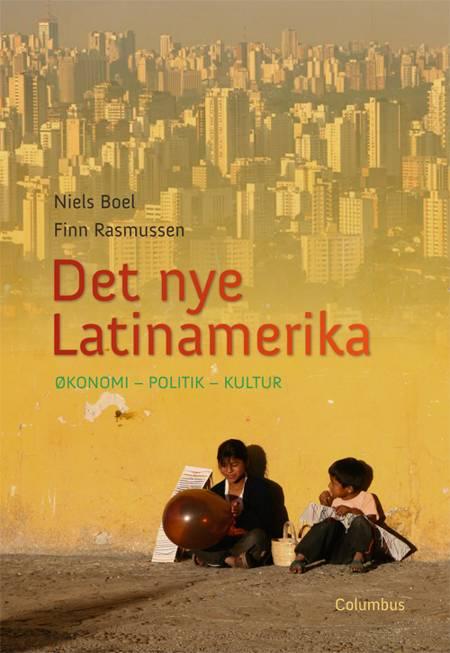 Det nye Latinamerika af Finn Rasmussen og Niels Boel