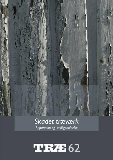 Skadet træværk af Anne Pia Koch og Bjarne Lund Johansen