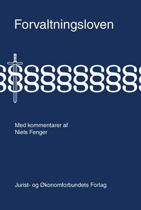 Forvaltningsloven med kommentarer af Niels Fenger