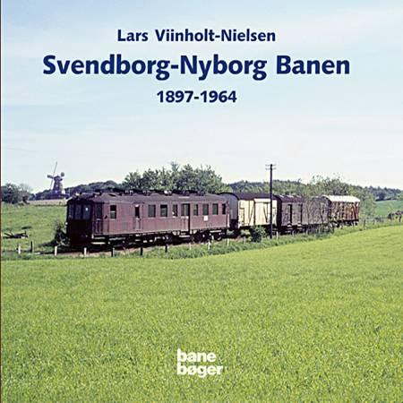Svendborg-Nyborg banen 1897-1964 af Lars Viinholt-Nielsen