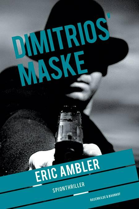 Dimitrios' maske af Eric Ambler