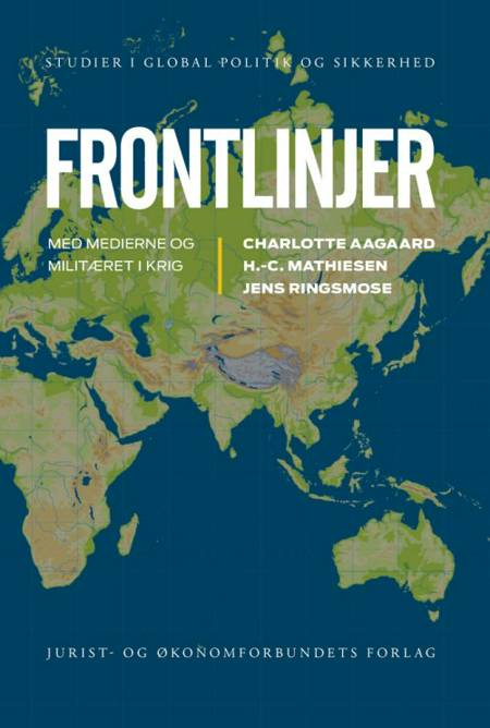 Frontlinjer af Jens Ringsmose, Charlotte Aagaard, Jens Ringmose og H.-C. Mathiesen
