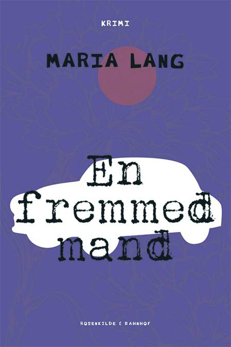 En fremmed mand af Maria Lang