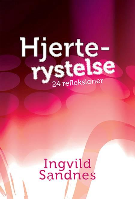 Hjerterystelse af Ingvild Sandnes