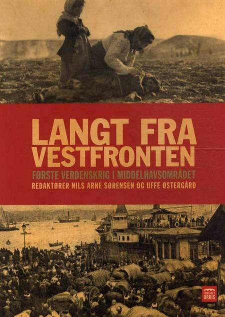 Langt fra Vestfronten af Uffe Østergård og Niels Arne Sørensen