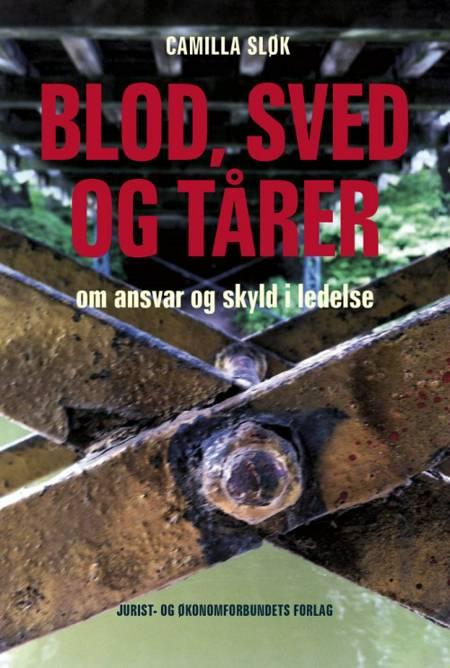 Blod, sved og tårer af Camilla Sløk