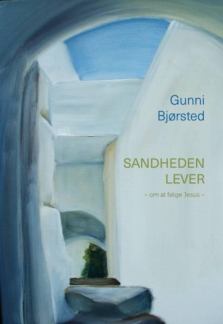 Sandheden lever af Gunni Bjørsted