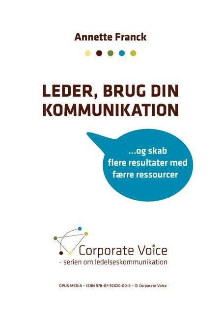 Leder, brug din kommunikation af Annette Franck