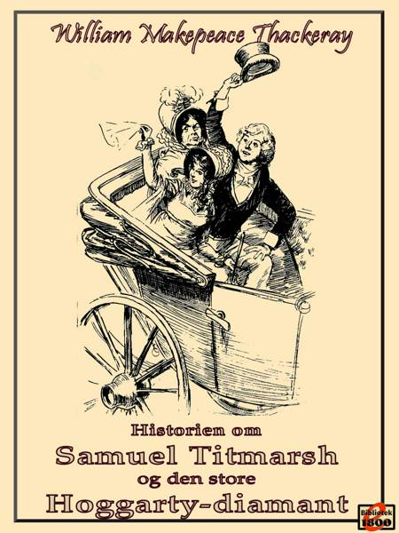 Historien om Samuel Titmarsh og den store Hoggarty-diamant af William Makepeace Thackeray