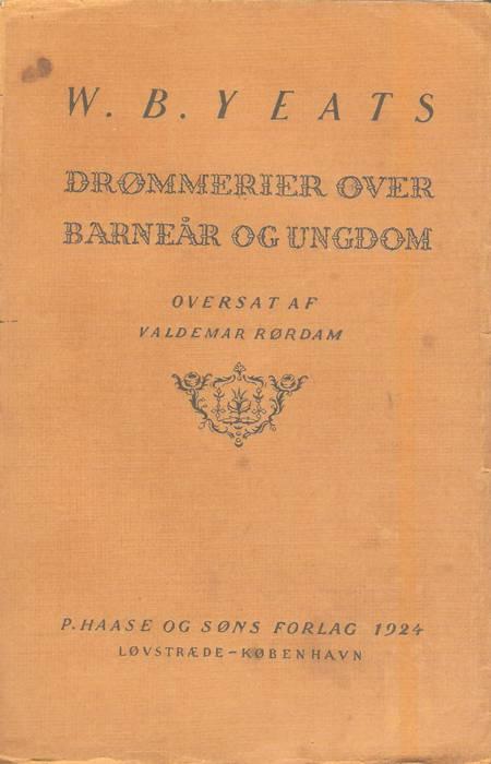 Drømmerier over barneår og ungdom af W. B. Yeats