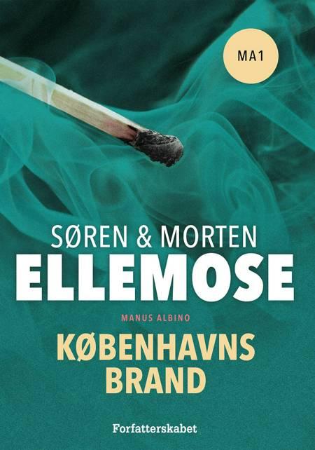 Københavns brand af Morten Ellemose og Søren Ellemose